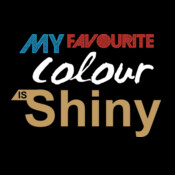 My Favourite Colour Is Shiny