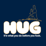 Hug It's What You Do Before You
