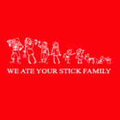 We Ate Your Stick Family